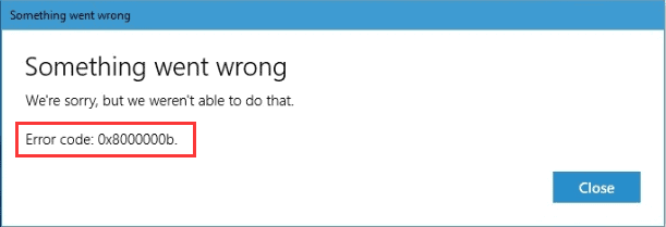 error code: 0x8000000b solved