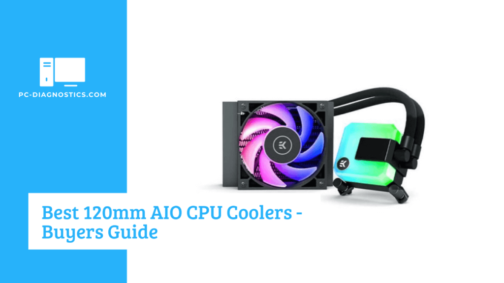 Best 120mm AIO CPU Coolers