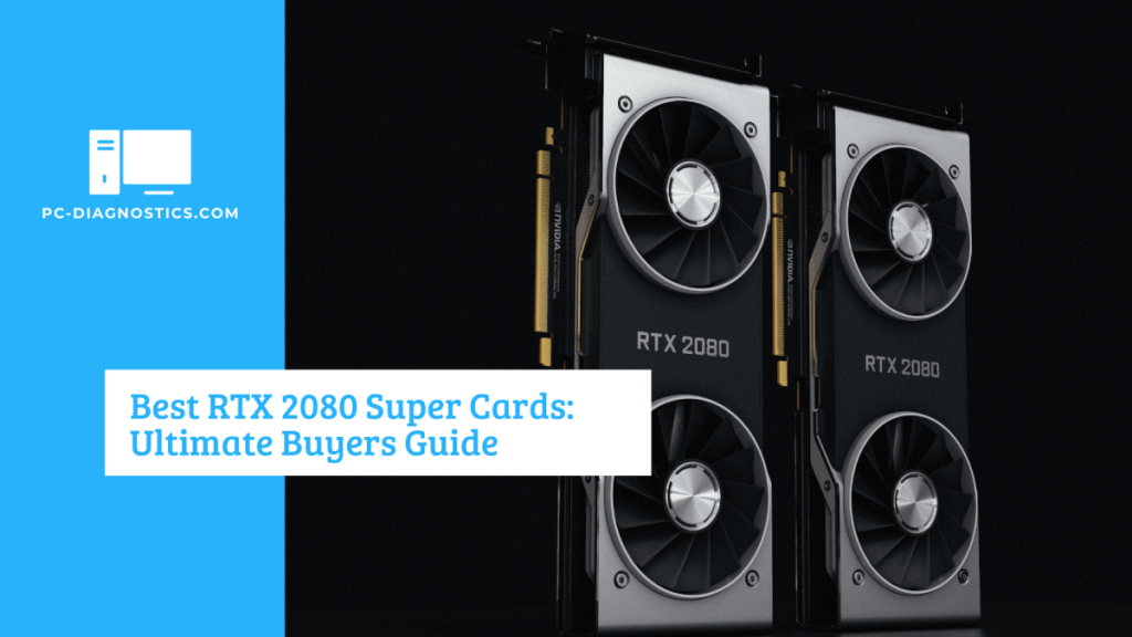 Best RTX 2080 Super Cards