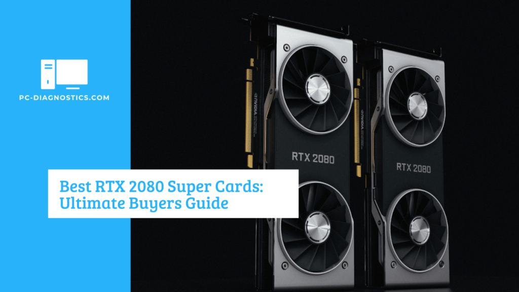 Best RTX 2080 Super Cards