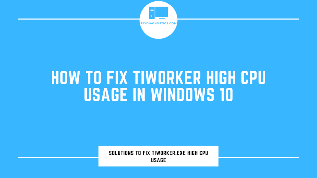tiworker high cpu
