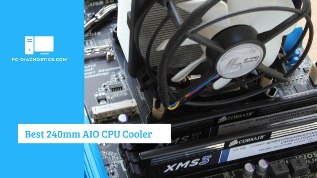 Best 240mm AIO CPU Cooler