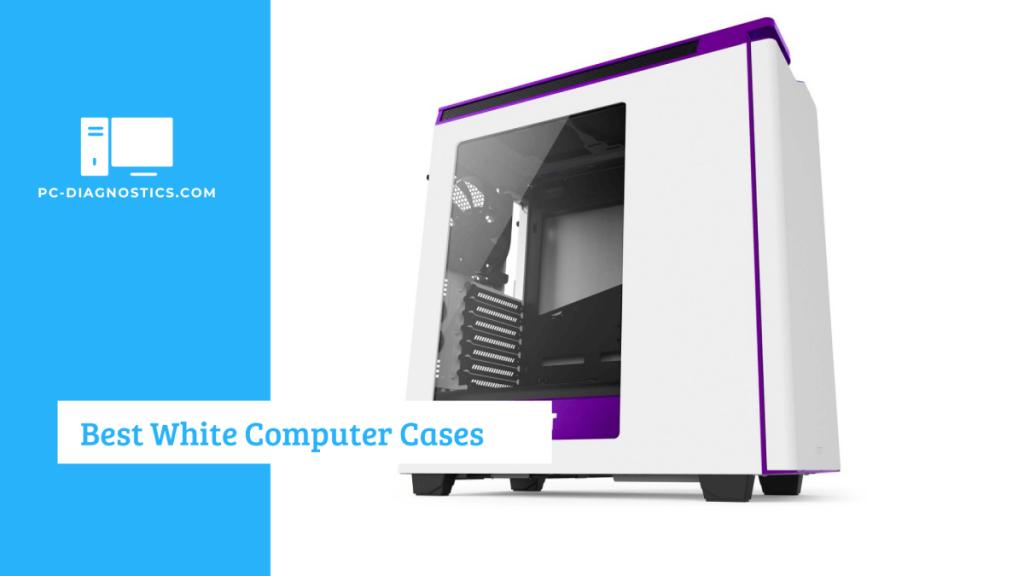 Best White Computer Case