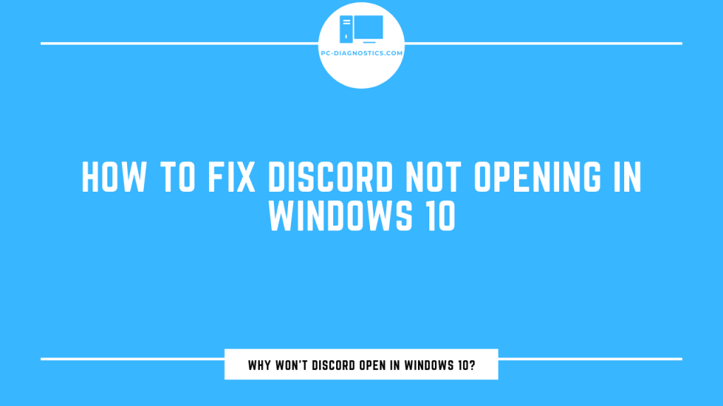 Fix Discord Not Opening in Windows 10