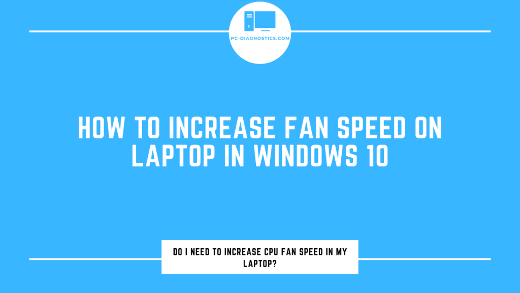 how to increase fan speed on laptop windows 10